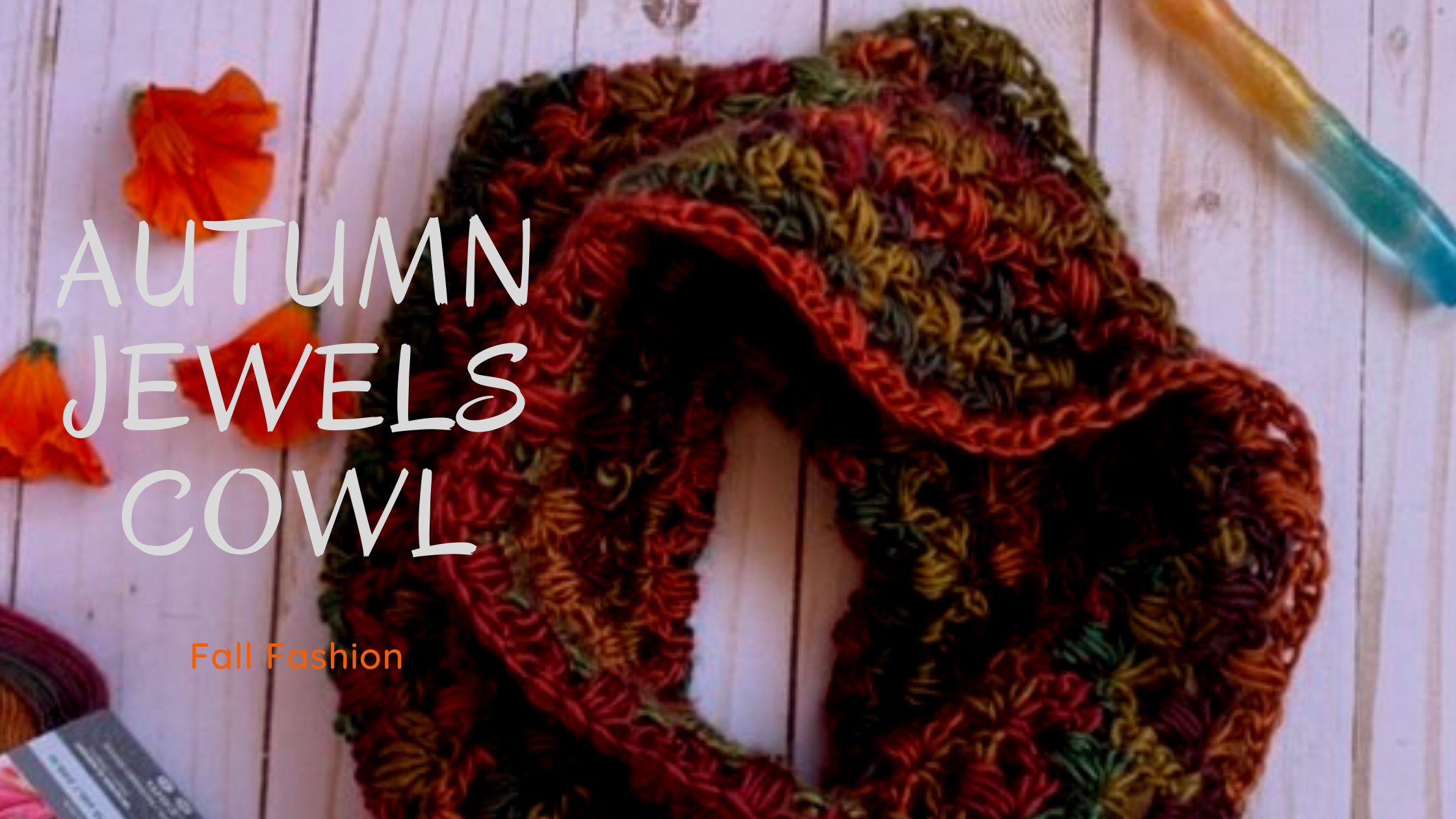 Cowl Crochet Pattern Autumn Jewels