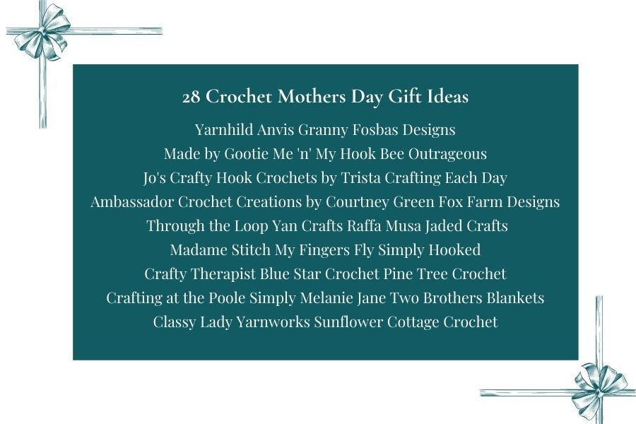 Teal box with the heading 28 Crochet Mother's Day Gift Ideas followed by business names of those participating in the blog hop.
