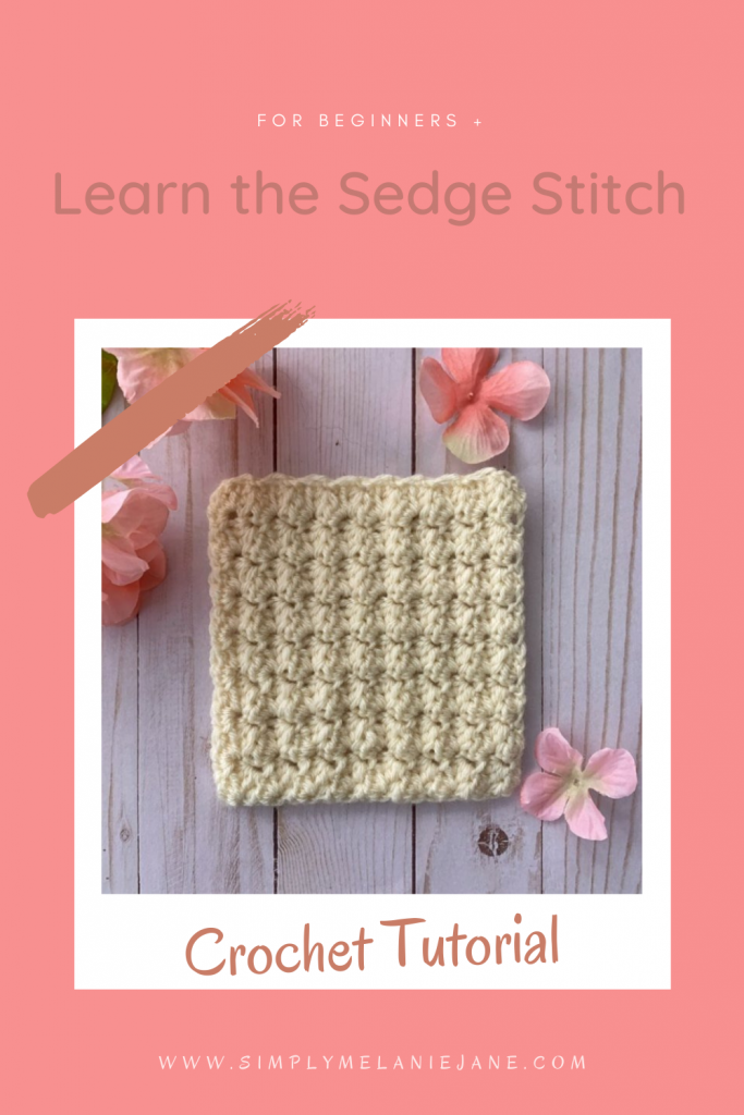 Pinterest pin with pinkish coral background with picture of crochet swatch. Words say Learn the Sedge Stitch, Crochet Tutorial.