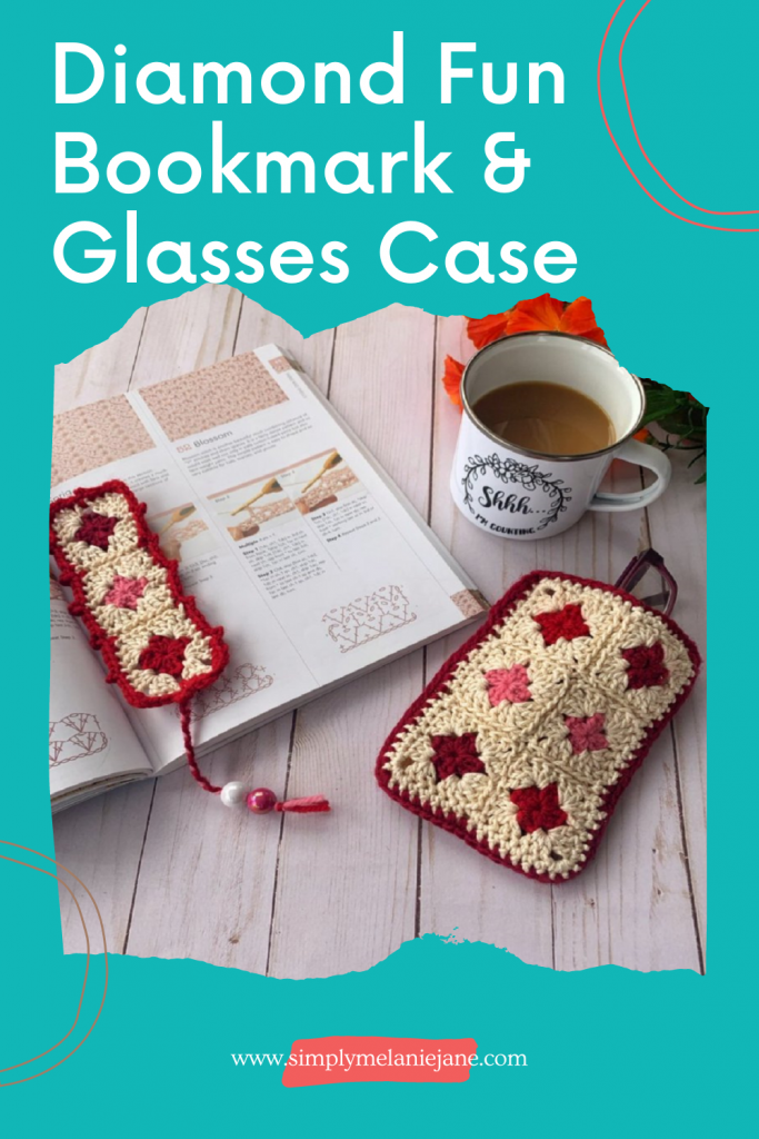 """A Pinterest pin with teal background with title """"Diamond Fun Bookmark & Glasses Case. Picture includes granny square bookmark and glasses case, cup of coffee that says Shhh, I'm counting, crochet stitch  book, and orange flowers."""