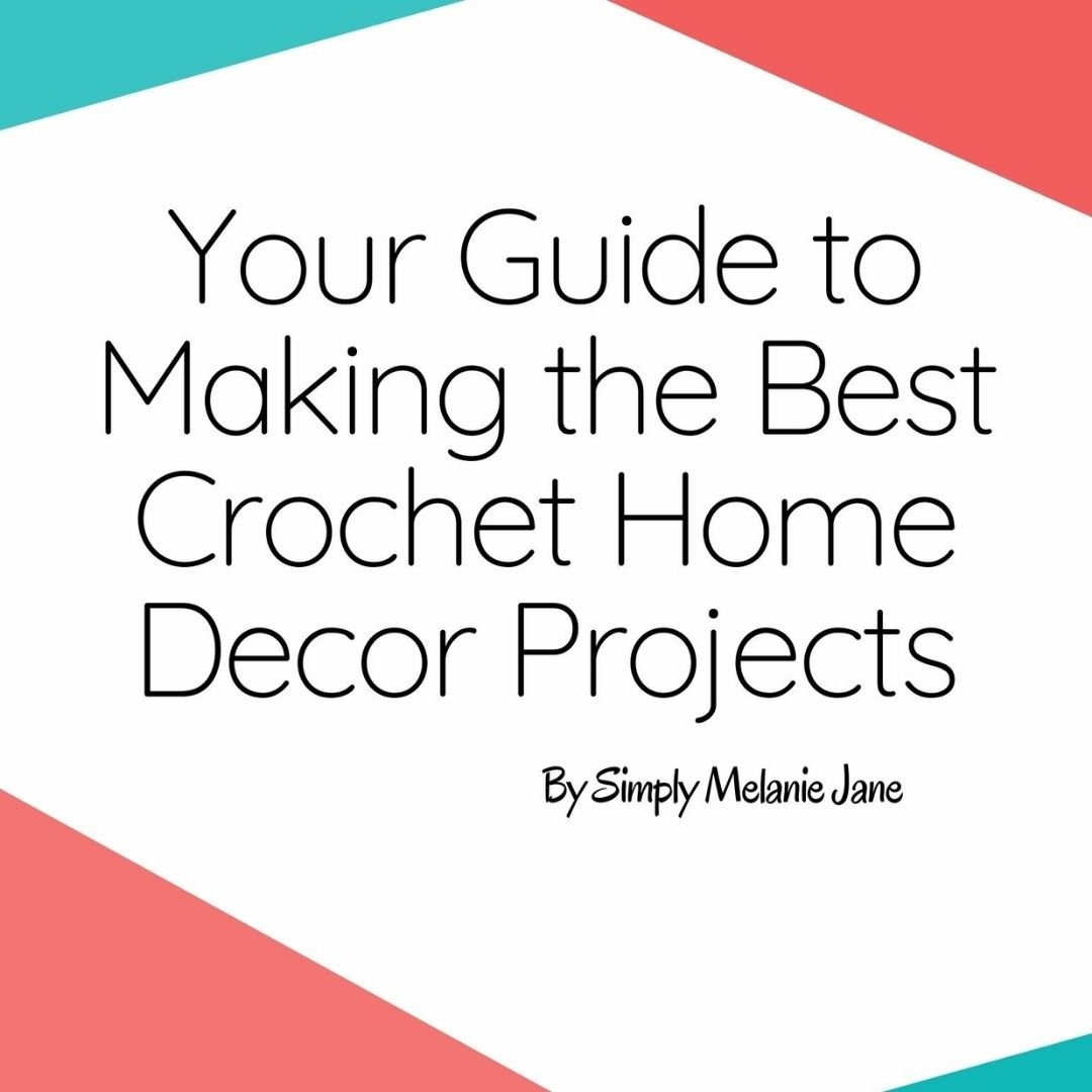 Read more about the article Crochet Home Décor Guide